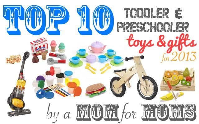 Top 10 Christmas Toys 2013 : Our top toddler preschooler christmas gifts for